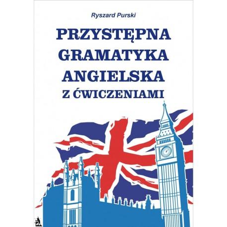 Przystępna gramatyka angielska z ćwiczeniami