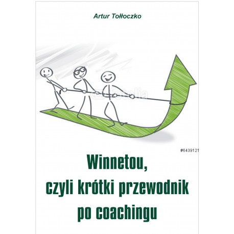 Winnetou, czyli krótki przewodnik po coachingu