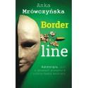 Borderline: Autoterapia, czyli o sprawach poważnych z solidną dawką autoironii