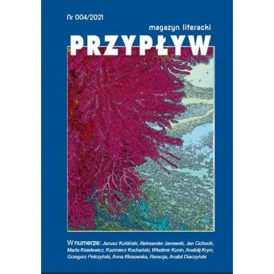 Przedsprzedaż Przypływ. Magazyn literacki, nr 004/2021