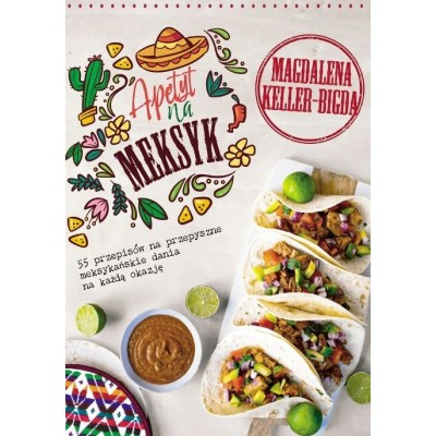 Przedsprzedaż Apetyt na Meksyk