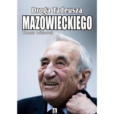 Droga Tadeusza Mazowieckiego