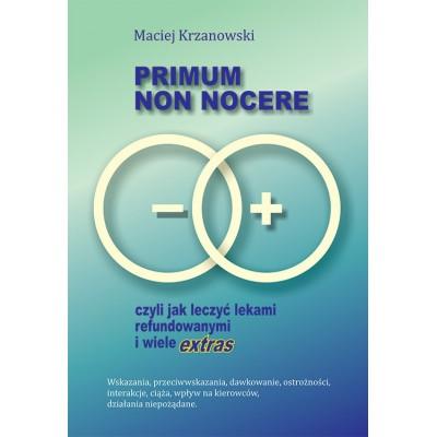 Primum non nocere, czyli jak leczyć lekami refundowanymi