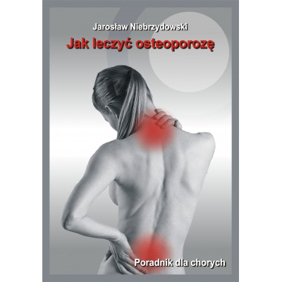 Jak leczyć osteoporozę