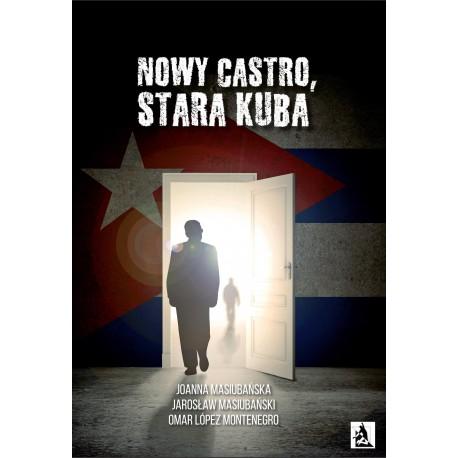 Nowy Castro, stara Kuba