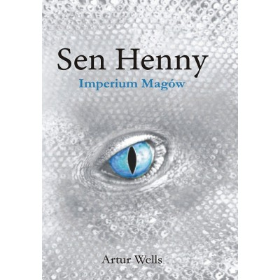 Sen Henny II. Imperium magów
