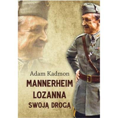 Mannerheim – Lozanna. Swoją Drogą