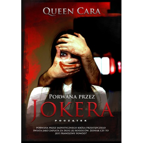 Porwana przez Jokera – początek