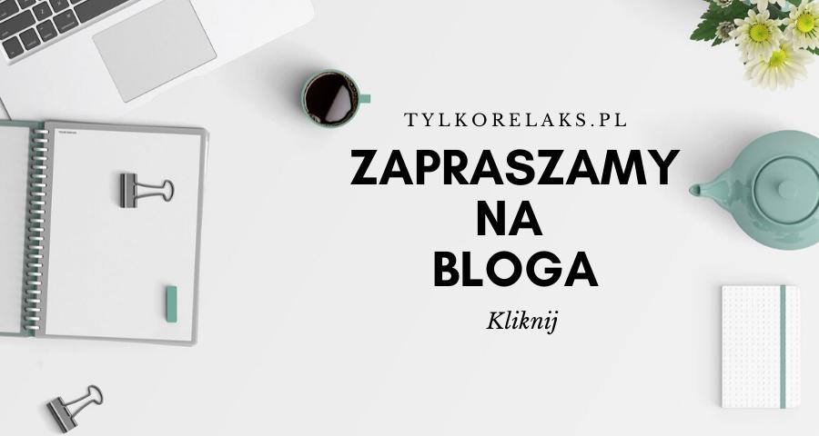 Zapraszamy na bloga - tylkorelaks.pl